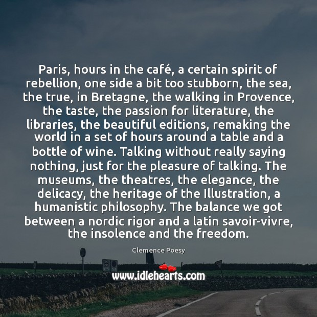 Paris, hours in the café, a certain spirit of rebellion, one side Image