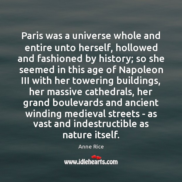 Paris was a universe whole and entire unto herself, hollowed and fashioned Image
