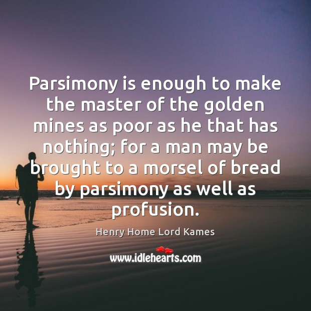 Image, Parsimony is enough to make the master of the golden mines as