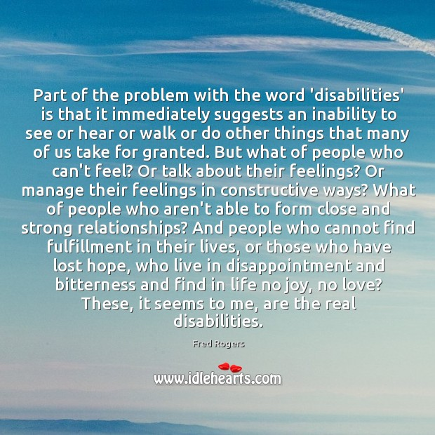 Image, Part of the problem with the word 'disabilities' is that it immediately