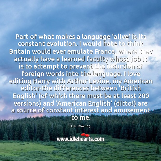 Image, Part of what makes a language 'alive' is its constant evolution. I