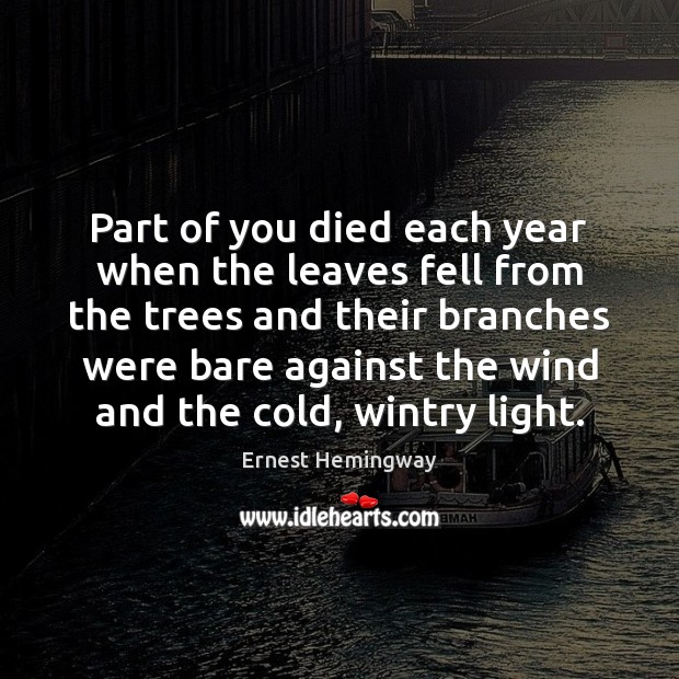 Image, Part of you died each year when the leaves fell from the