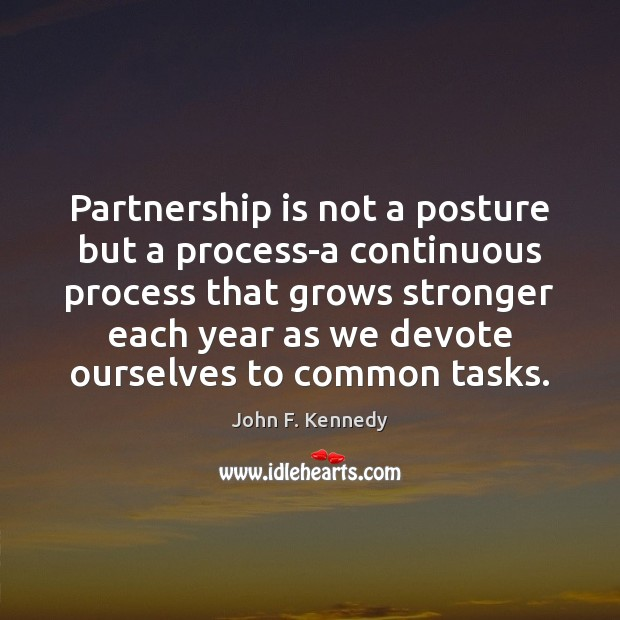 Image, Partnership is not a posture but a process-a continuous process that grows