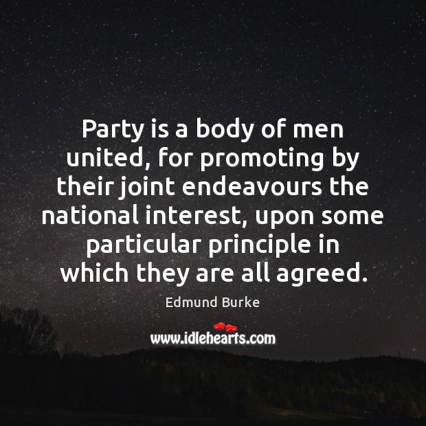 Image, Party is a body of men united, for promoting by their joint