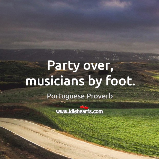 Party over, musicians by foot. Image