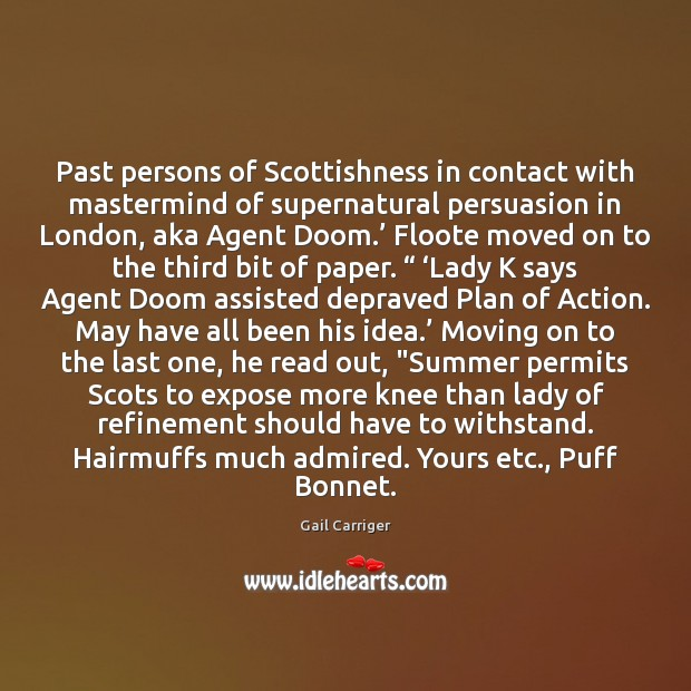 Past persons of Scottishness in contact with mastermind of supernatural persuasion in Moving On Quotes Image