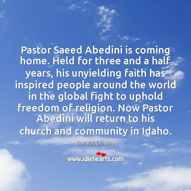 Pastor Saeed Abedini is coming home. Held for three and a half Image