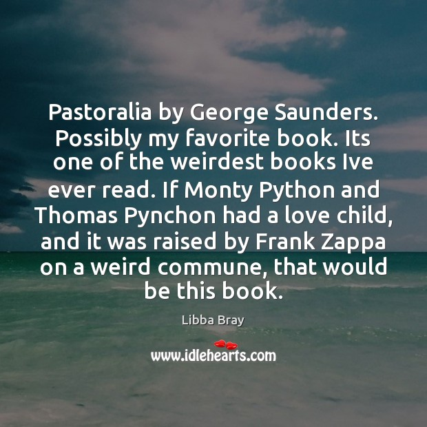 Image, Pastoralia by George Saunders. Possibly my favorite book. Its one of the