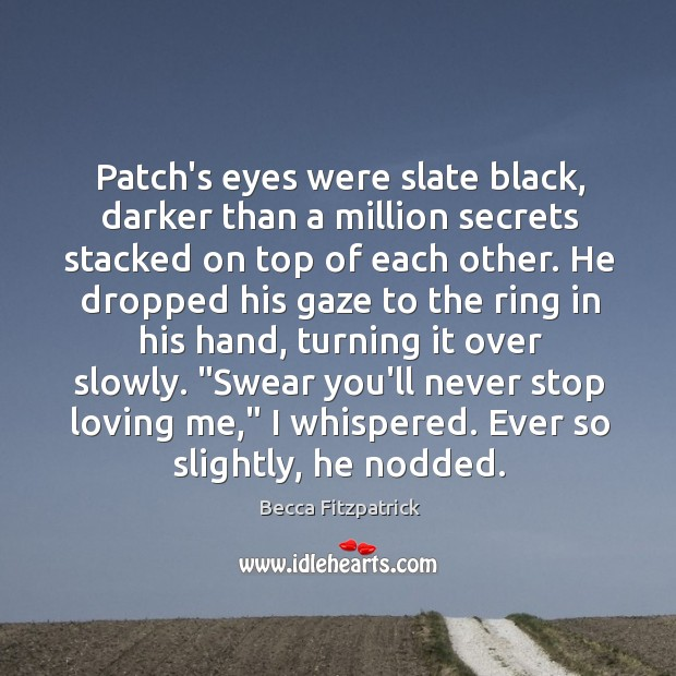 Patch's eyes were slate black, darker than a million secrets stacked on Image
