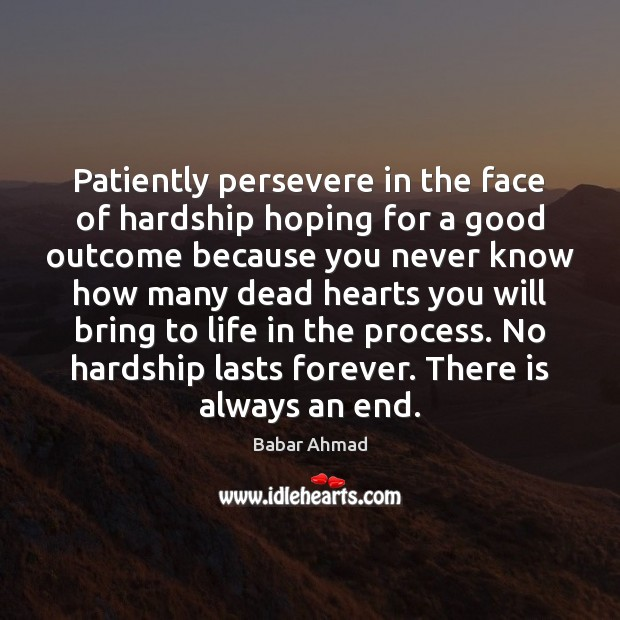 Image, Patiently persevere in the face of hardship hoping for a good outcome
