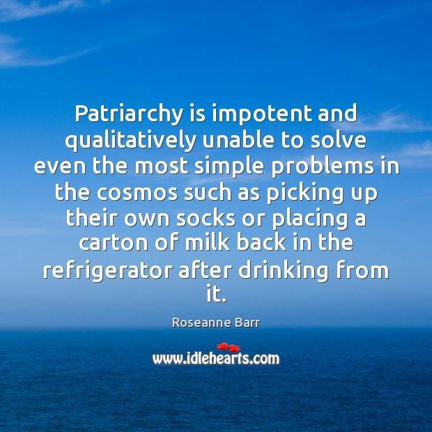 Patriarchy is impotent and qualitatively unable to solve even the most simple Image