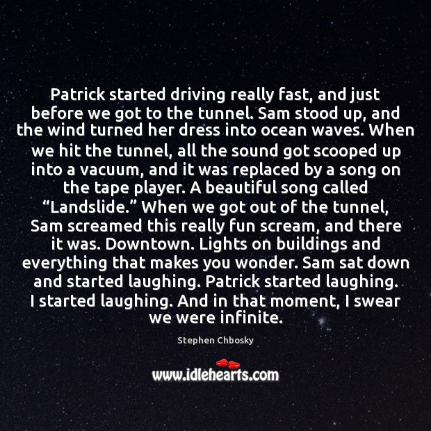 Patrick started driving really fast, and just before we got to the Image
