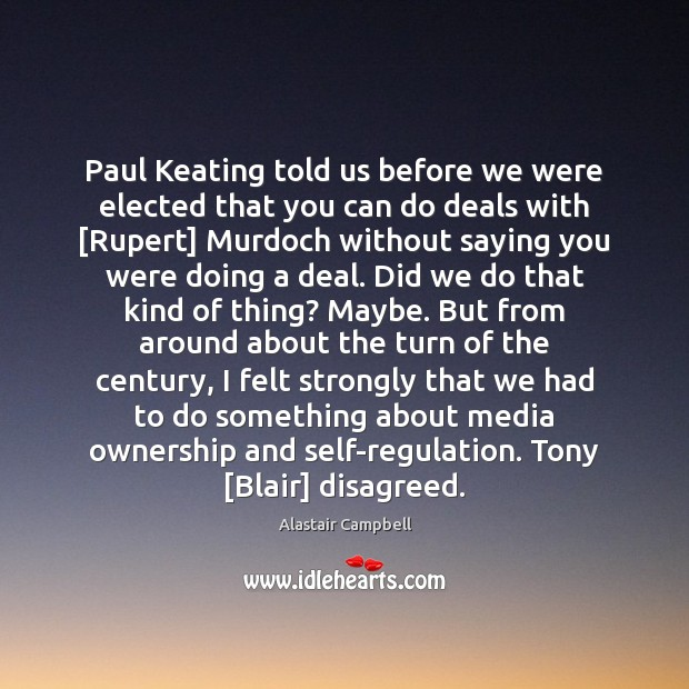 Image, Paul Keating told us before we were elected that you can do