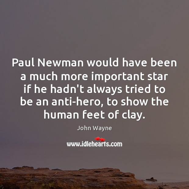 Image, Paul Newman would have been a much more important star if he