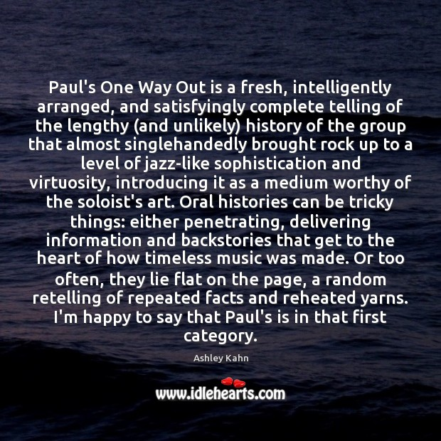 Image, Paul's One Way Out is a fresh, intelligently arranged, and satisfyingly complete