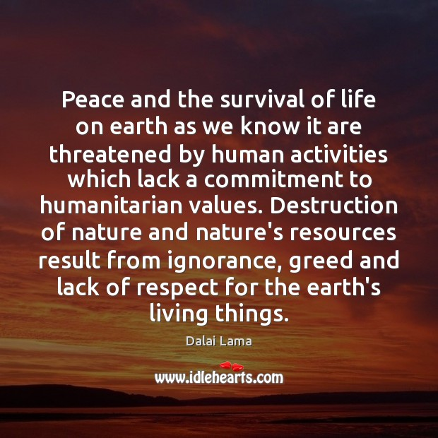 Peace and the survival of life on earth as we know it Image