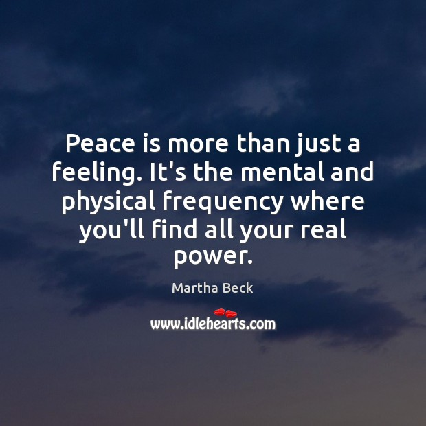 Peace is more than just a feeling. It's the mental and physical Image