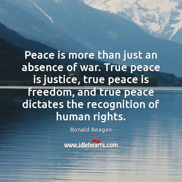 Image, Peace is more than just an absence of war. True peace is