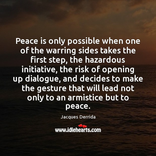 Image, Peace is only possible when one of the warring sides takes the