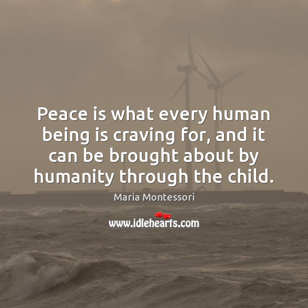 Peace is what every human being is craving for, and it can Image