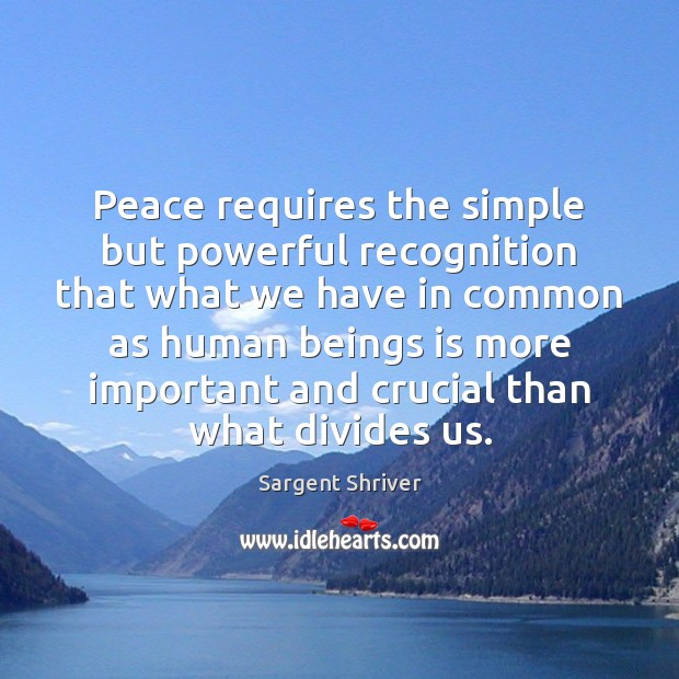 Peace requires the simple but powerful recognition that what we have in Image