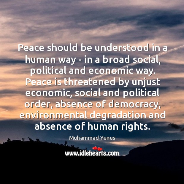 Image, Peace should be understood in a human way – in a broad