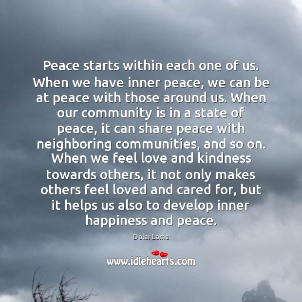 Peace starts within each one of us. When we have inner peace, Image