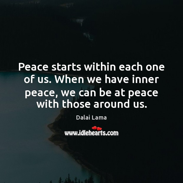 Image, Peace starts within each one of us.