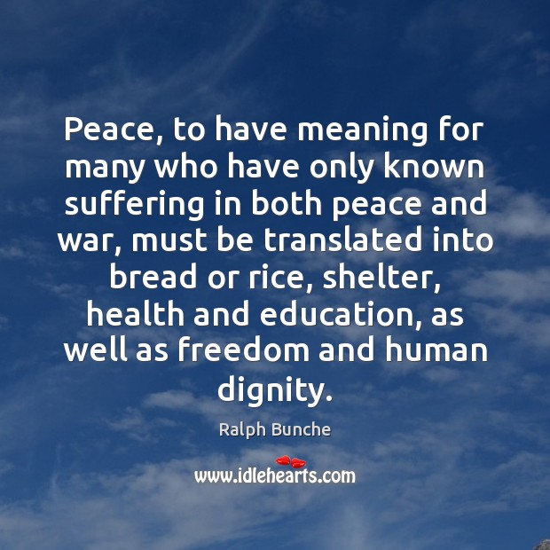 Image, Peace, to have meaning for many who have only known suffering in
