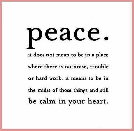 Peace… The Calm in the Heart