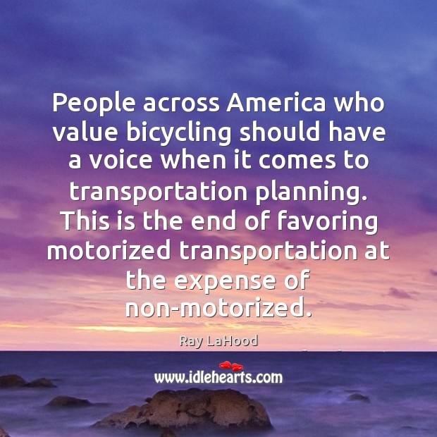 People across America who value bicycling should have a voice when it Image