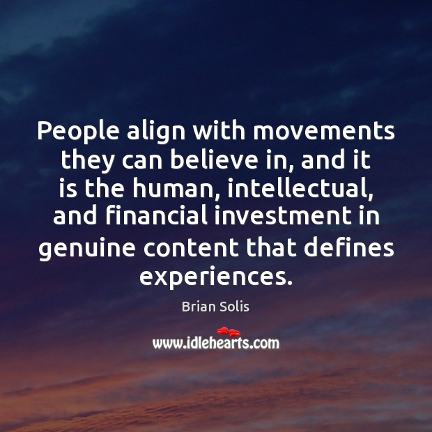 People align with movements they can believe in, and it is the Image