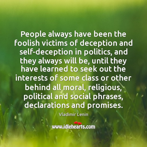 People always have been the foolish victims of deception and self-deception in Image