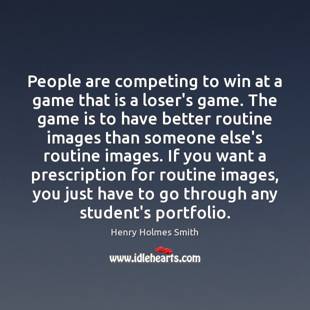 People are competing to win at a game that is a loser's Image