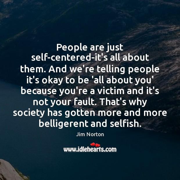 Selfish Quotes Image