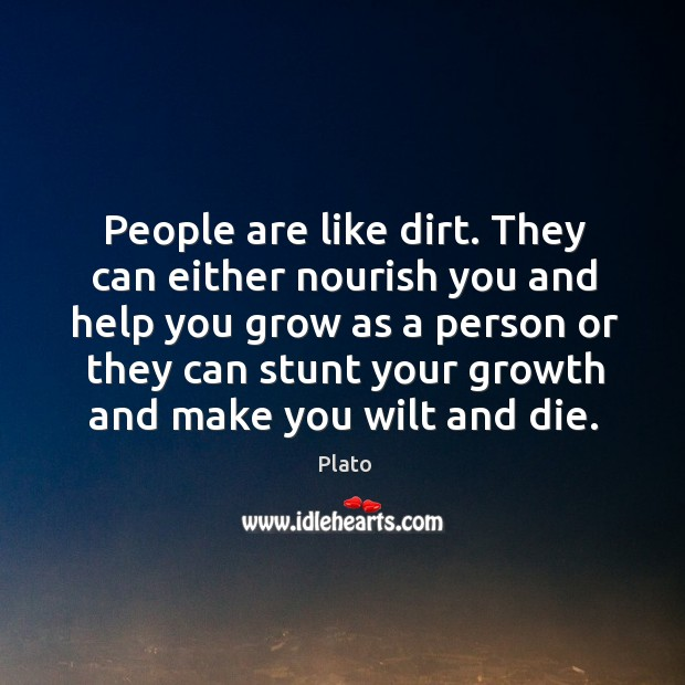People are like dirt. Image