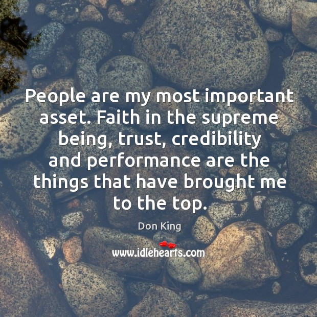People are my most important asset. Faith in the supreme being, trust, Image