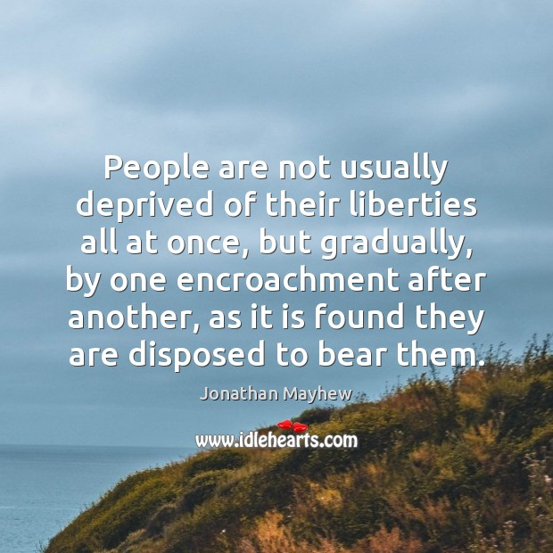 People are not usually deprived of their liberties all at once, but Image