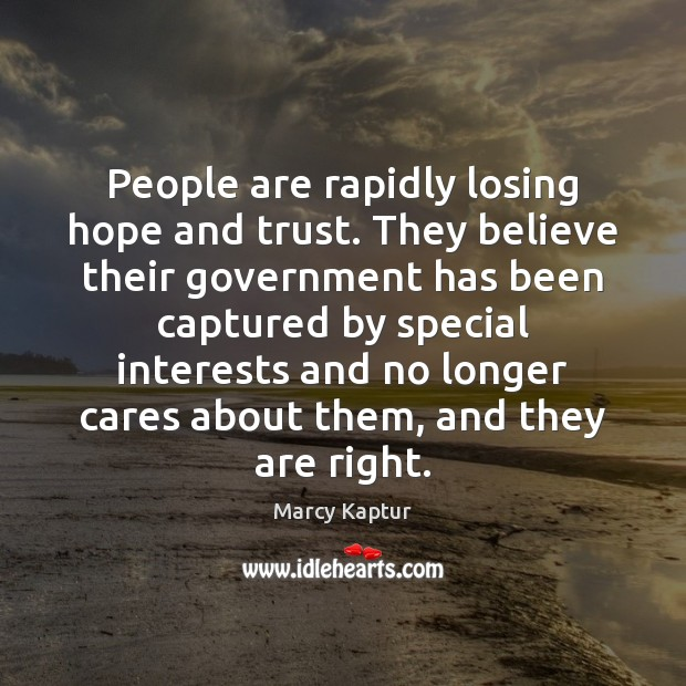 Image, People are rapidly losing hope and trust. They believe their government has
