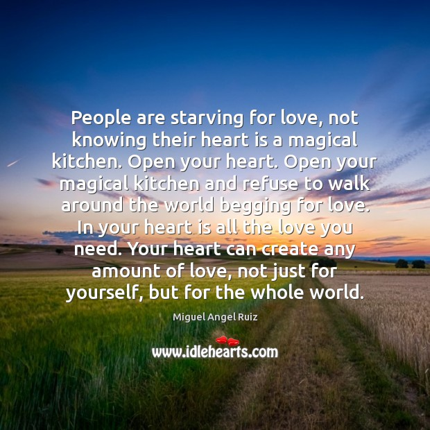 People are starving for love, not knowing their heart is a magical Image