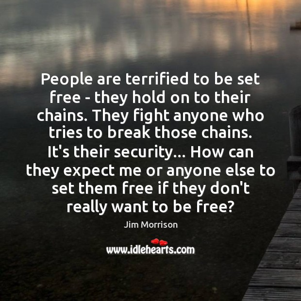 Image, People are terrified to be set free – they hold on to