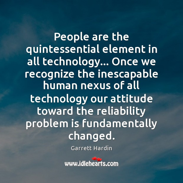 People are the quintessential element in all technology… Once we recognize the Image