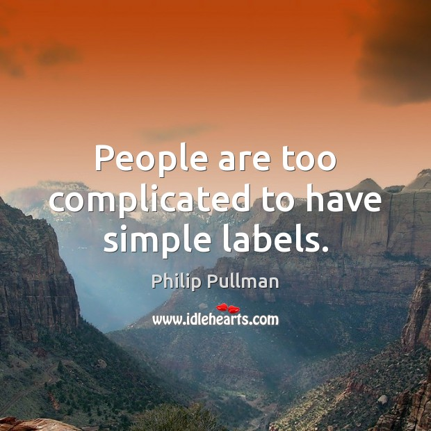 Image, People are too complicated to have simple labels.