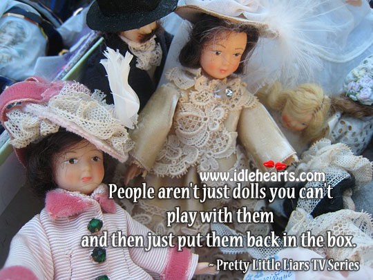 People Aren't Just Dolls