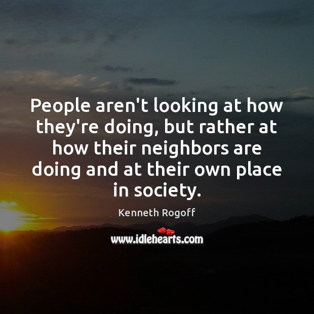 Image, People aren't looking at how they're doing, but rather at how their