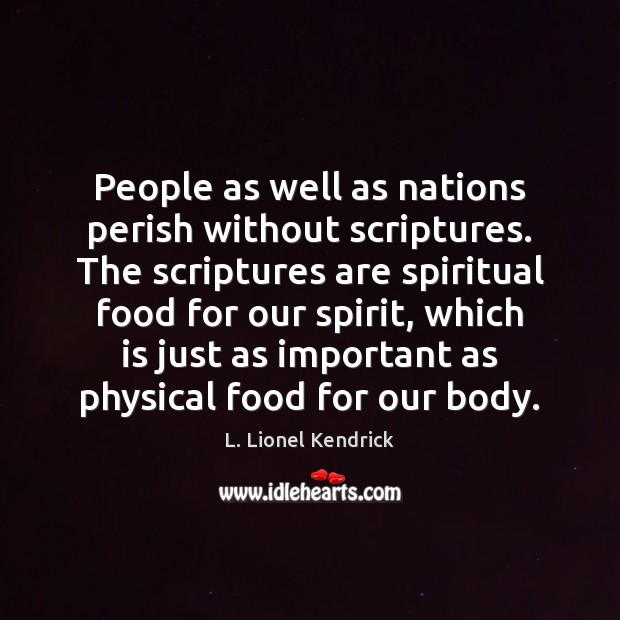 People as well as nations perish without scriptures. The scriptures are spiritual Image