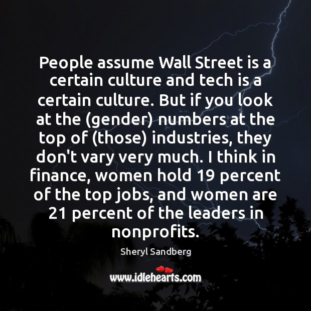 People assume Wall Street is a certain culture and tech is a Finance Quotes Image