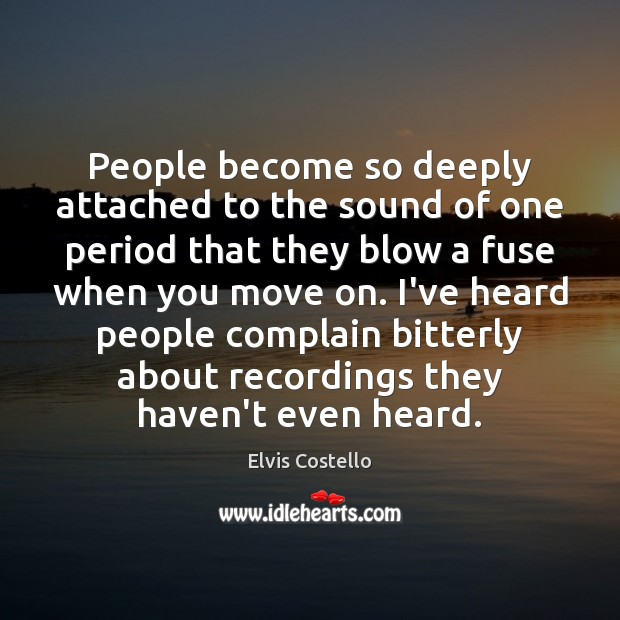 People become so deeply attached to the sound of one period that Image