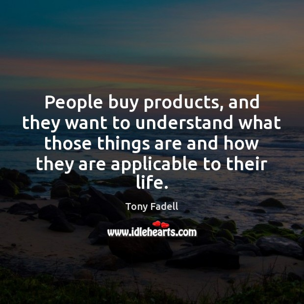 Image, People buy products, and they want to understand what those things are
