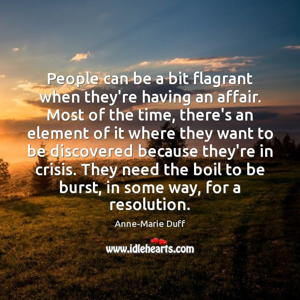 People can be a bit flagrant when they're having an affair. Most Image